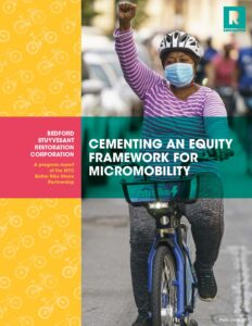 Cementing An Equity Framework For Micromobility (May 2021)