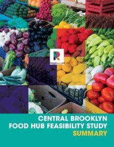 Central Brooklyn Food Hub Feasibility Study Summary (May 2021)