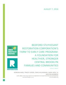 Bedford Stuyvesant Restoration Corporation's Farm To Early Care Program: A Foundation For A Healthier, Stronger Central Brooklyn Families And Communities (August 2018)