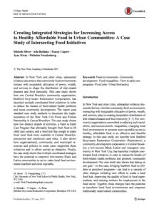 Creating Integrated Strategies For Increasing Access To Healthy Affordable Food In Urban Communities: A Case Study Of Intersecting Food Initiatives (June 2017)